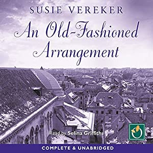 An Old Fashioned Arrangement Audiobook