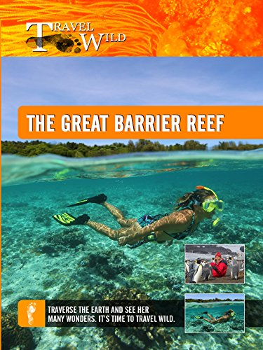 (Travel Wild - The Great Barrier Reef)