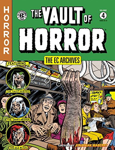 The EC Archives: The Vault of Horror Volume 4 -