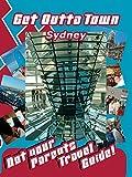 Get Outta Town - Sydney Australia
