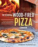 The Essential Wood Fired Pizza Cookbook: Recipes
