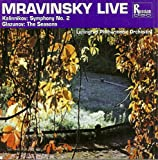 Mravinsky Live - Kalinnikov: Symphony No. 2 / Glazunov: The Seasons
