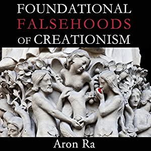 Foundational Falsehoods of Creationism Audiobook