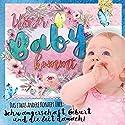 Unser Baby kommt: Das etwas andere Konzept über Schwangerschaft, Geburt und die Zeit danach Hörbuch von Verena Potthast Gesprochen von: Verena Potthast