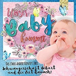 Unser Baby kommt Hörbuch