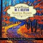 Agatha Raisin and the Fairies of Fryfam: An Agatha Raisin Mystery, Book 10 | M. C. Beaton