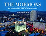 The Mormons: An Illustrated History of the Church of Jesus Christ of Latter-day Saints