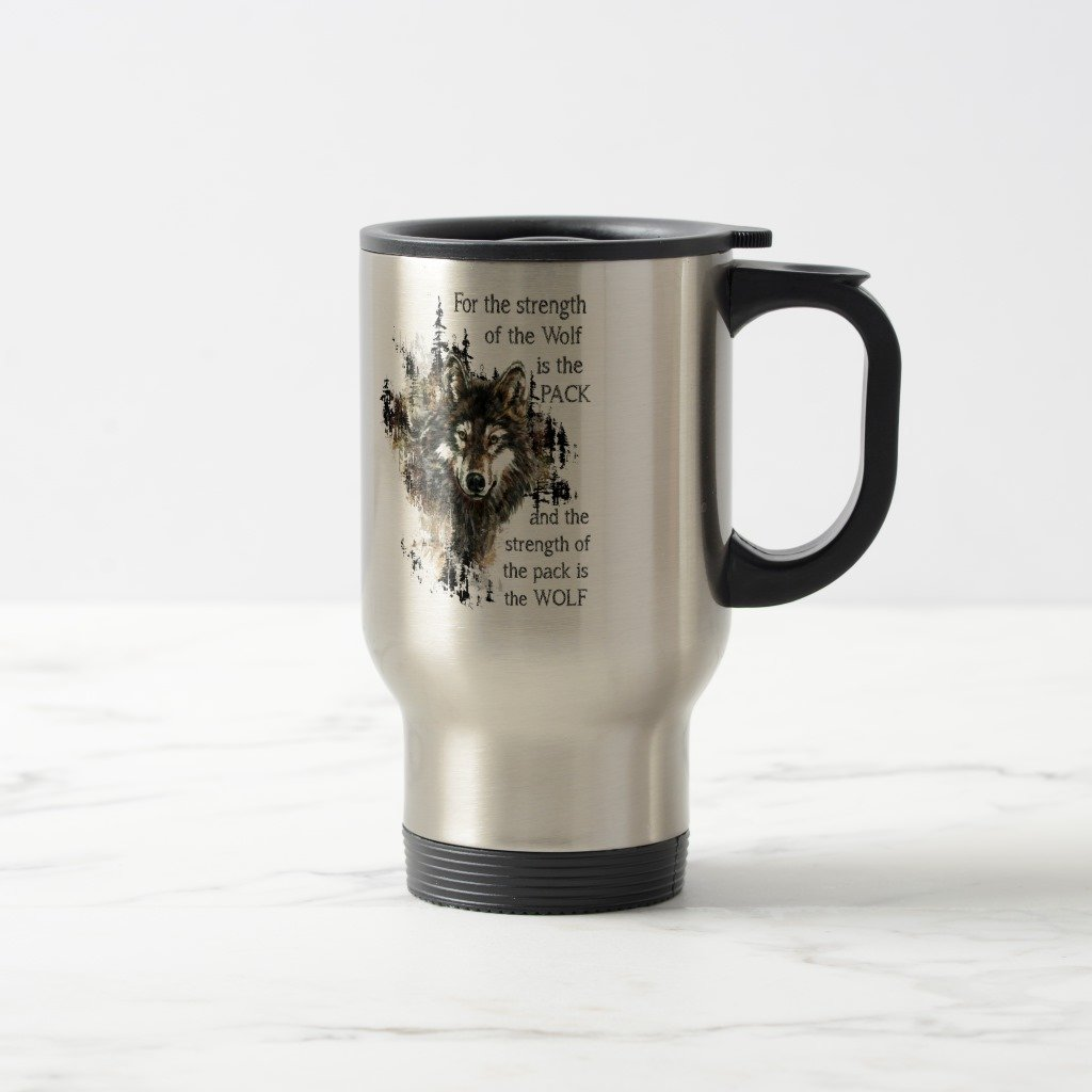 Zazzle Strength Of the Wolf Inspirational Family Pack Coffee Mug, Stainless Steel Travel/Commuter Mug 15 oz