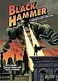 Black Hammer. Band 1: Vergessene Helden