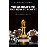 The Game of Life and How to Play It (Prosperity Classic) (English Edition)