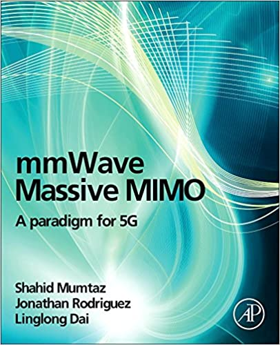 Amazon mmwave massive mimo a paradigm for 5g 9780128044186 amazon mmwave massive mimo a paradigm for 5g 9780128044186 shahid mumtaz jonathan rodriguez linglong dai books fandeluxe Images