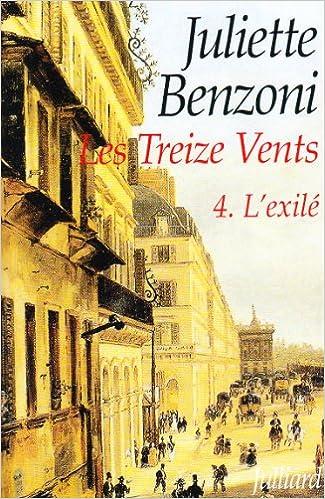 Amazon Fr Treize Vents T4 Juliette Benzoni Livres
