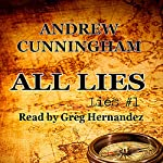 All Lies | Andrew Cunningham