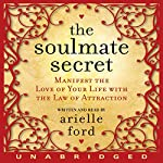The Soulmate Secret | Arielle Ford