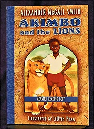 Akimbo and the Lions; Akimbo and the Elephants (ARC): Alexander ...