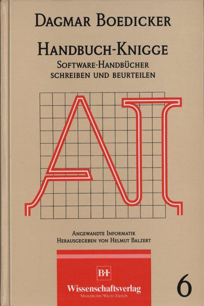 Handbuch-Knigge. Software-Handbücher schreiben und beurteilen