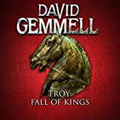 Fall of Kings: Troy, Book 3 | David Gemmell