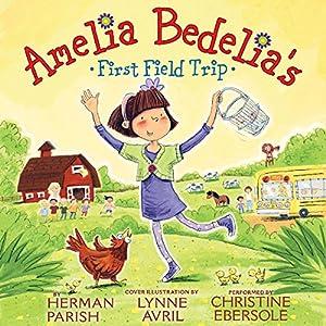 Amelia Bedelia's First Field Trip Audiobook