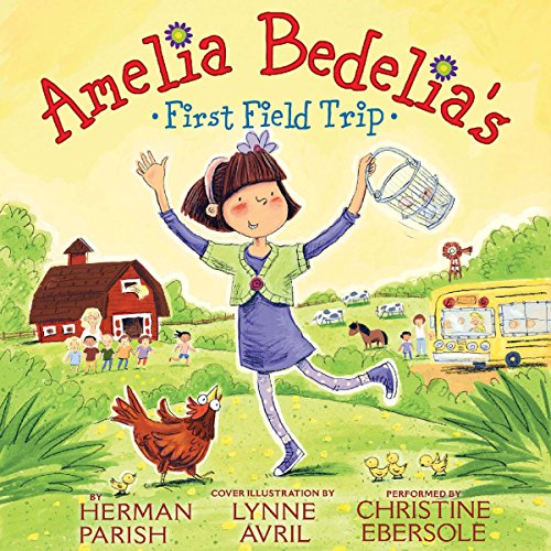 Amelia Bedelia's First Field Trip Audiobook [Free Download by Trial] thumbnail