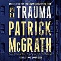 Trauma Hörbuch von Patrick McGrath Gesprochen von: Kevin Collins