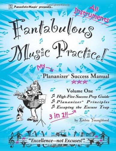 Download High-Five Success Prep Guide, Plananizer® Principles, & Escaping the Excuse Trap (Fantabulous Music Practice!®: Plananizer® Success Manual, Volume One) pdf epub