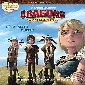 Die dunklen Klippen (Dragons - auf zu neuen Ufern 25) Hörspiel