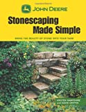 John Deere Stonescaping Made Simple, David Griffin and Kristen Hampshire, 1589234421