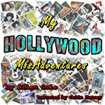 My Hollywood MisAdventures | Allan Cole
