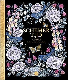 088276773b73e Schemertijd  kleurboek  Amazon.co.uk  Maria Trolle  9789045322674  Books