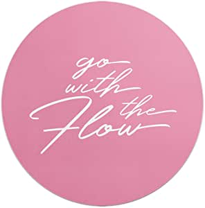 Loud Universe Go With Flow Inspirational Motivation Round Flexible Mouse Pad