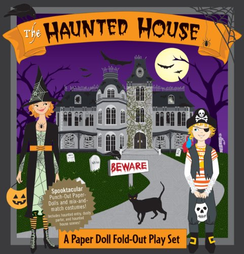 Haunted House: A Book and Paper Doll Fold-Out Play Set