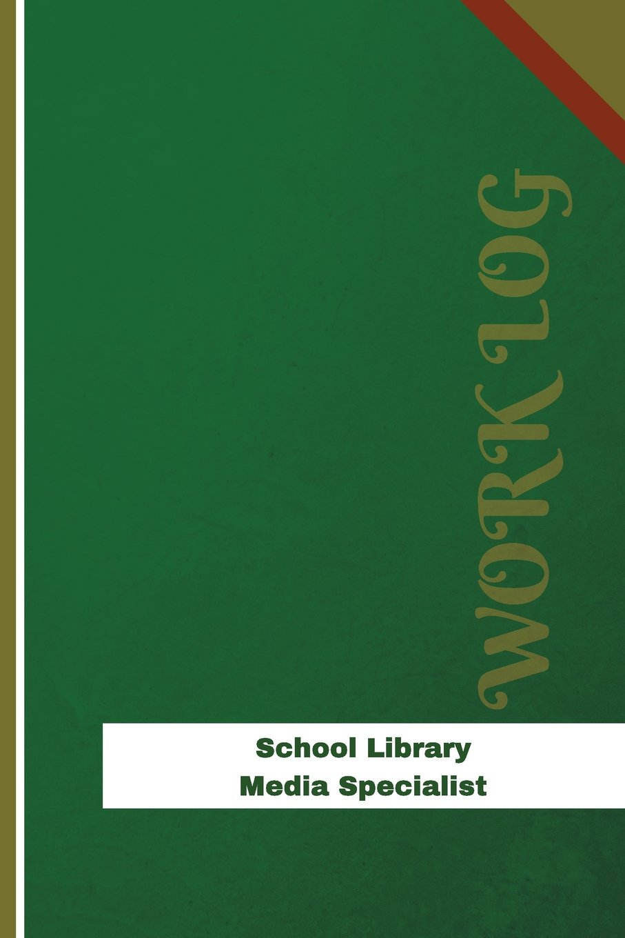School Library Media Specialist Work Log: Work Journal, Work Diary, Log - 126 pages, 6 x 9 inches (Orange Logs/Work Log) PDF
