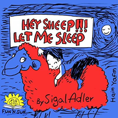 """HEY SHEEP LET ME SLEEP"":(Bedtime story)values Book,Poetry,nursery rhymes,Adventure & Fantasy,kid series,Free Stories(audio)Preschool 3-8,Sleep & Goodnight,Funny,Animal ... readers bedtime story fiction books 4)"