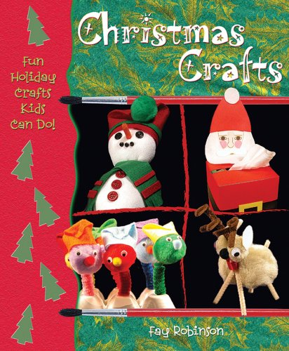 Advent Christmas Crafts (Christmas Crafts (Fun Holiday Crafts Kids Can Do))