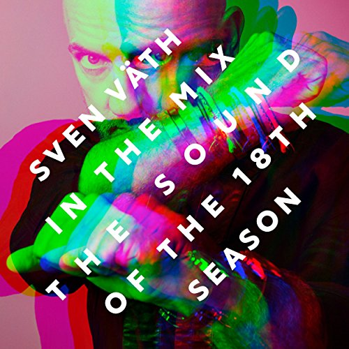 VA-Sven Vaeth In The Mix The Sound Of The 18th Season-2CD-FLAC-2017-NBFLAC Download