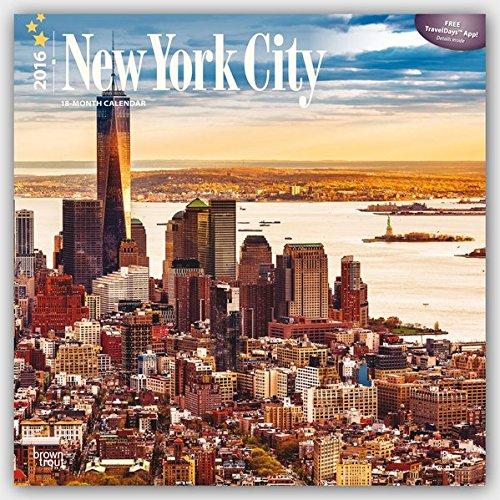 New York City 2016 - New York - 18-Monatskalender mit freier TravelDays-App: Original BrownTrout-Kalender [Mehrsprachig] [Kalender] (Wall-Kalender)