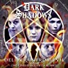 Dark Shadows - Deliver Us from Evil