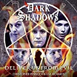 Dark Shadows - Deliver Us from Evil | Aaron Lamont