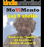 MoViMento - Tutte le balle di Grillo dalla A alla Z