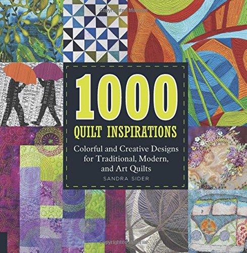 1000 quilt inspirations - 1
