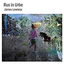 Rus in Urbe Audiobook by James Lawless Narrated by Knox Van Horn
