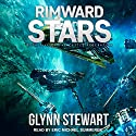 Rimward Stars: Castle Federation Series, Book 5 Audiobook by Glynn Stewart Narrated by Eric Michael Summerer