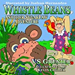 Whistle Beans: Another SugarPaw Adventure | VS Grenier