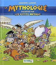 La mythologie expliquée par les petits mythos
