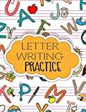 Letter Writing Practice: Letter Tracing Practice