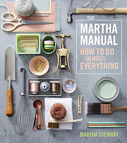 Book Cover: The Martha Manual: How to Do