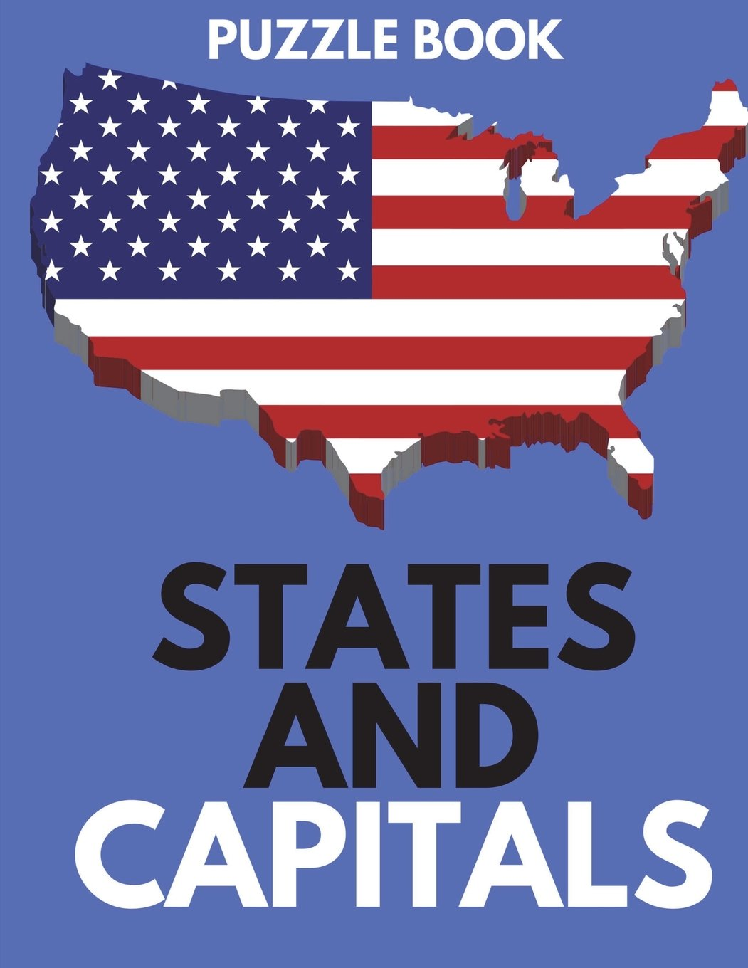 States and Capitals Puzzle Book: Learn 50 States and Capitals ... on
