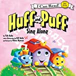 Huff and Puff Sing Along: My First I Can Read | Tish Rabe,Gill Guile