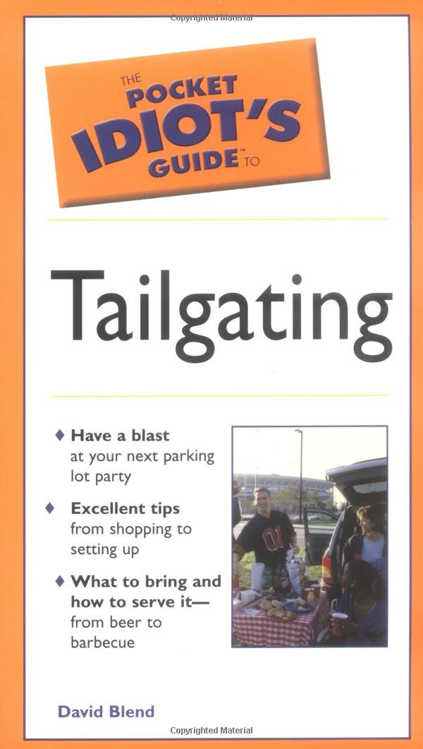 Read Online Pocket Idiot's Guide To Tailgating PDF