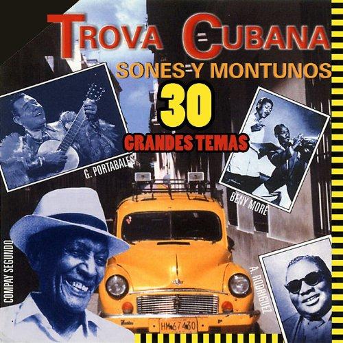 ... Trova Cubana - Sones y Montunos